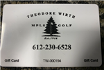 Gift Card - $50 Theodore Wirth GC (Minneapolis, MN)