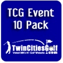 TCG Event 10 Pack ($295)