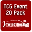 TCG Event 20 Pack ($495)